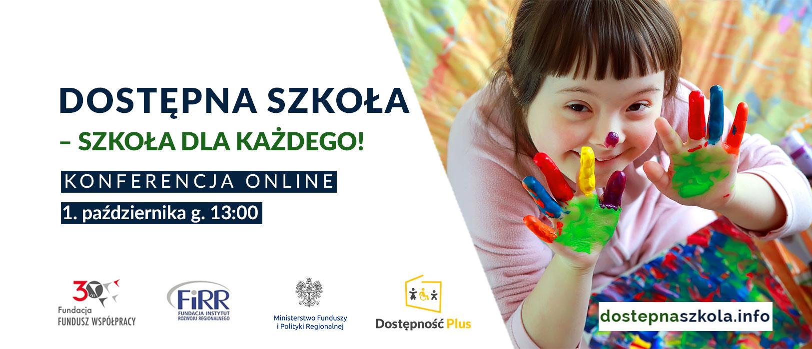 """informacja o konferencji online """"Dostępna Szkoła - szkołą dla każdego"""". Konferencja odbędzie się 1 października 2020 roku o 13:00."""